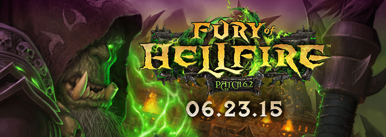 Fury of Hellfire - Patch 6.2